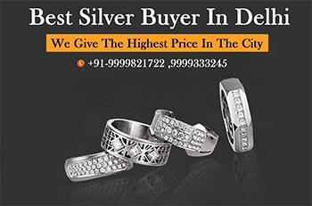 Best Silver Buyer In Delhi